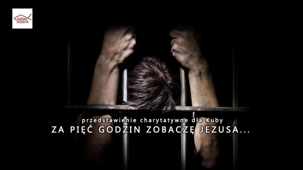 ZA PIĘĆ GODZIN ZOBACZĘ JEZUSA... - retransmisja premiery przedstawienia z Kaliskiego Teatru