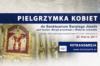 Pielgrzymka kobiet do Sanktuarium św. Józefa w Kaliszu (retransmisja)